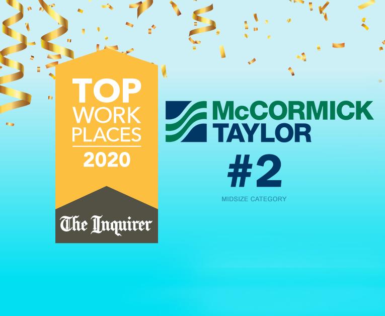 McCORMICK TAYLOR RANKS #2 ON TOP WORKPLACES IN PHILADELPHIA LIST