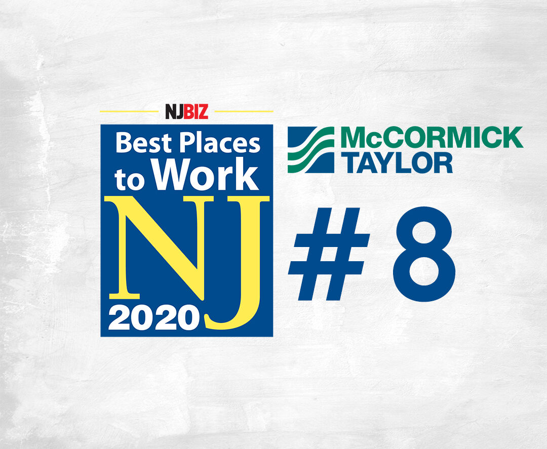 McCORMICK TAYLOR NAMED A BEST PLACE TO WORK IN NJ FOR SIXTH STRAIGHT YEAR