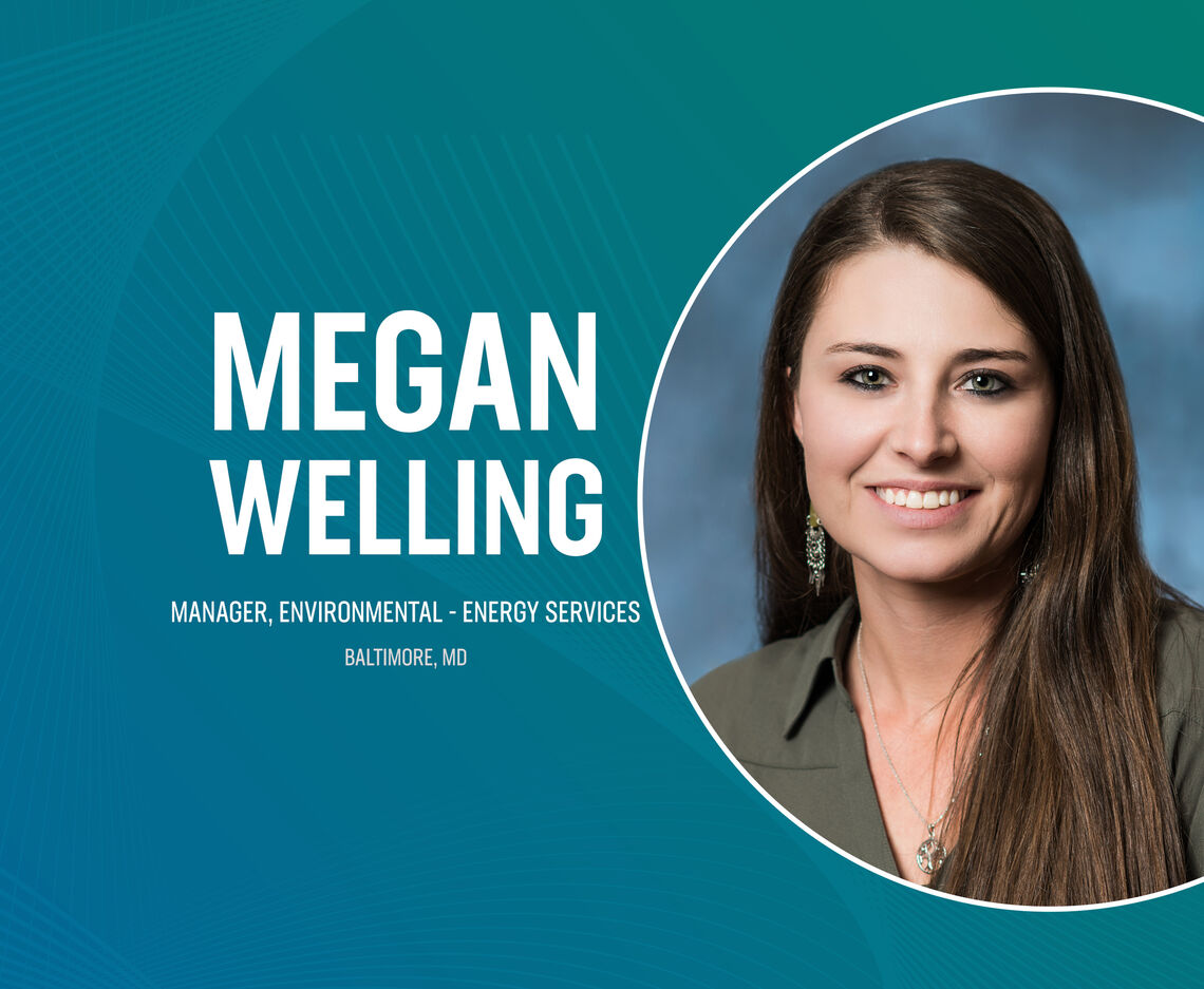 MEGAN WELLING PROMOTED TO MANAGER, ENVIRONMENTAL - ENERGY SERVICES